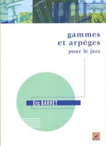 BARRET E. GAMMES ET ARPEGES DE JAZZ SAXO