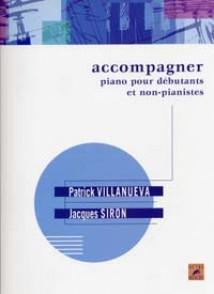 SIRON J. /VILLANUEVA P. ACCOMPAGNER AU PIANO