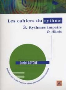 GOYONE D. LES CAHIERS DU RYHTME VOL 3