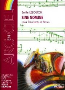 LELOUCH E. SINE NOMINE TROMPETTE PIANO