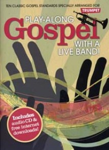 PLAY-ALONG GOSPEL WITH A LIVE BAND TROMPETTE