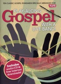 PLAY-ALONG GOSPEL WITH A LIVE BAND FLUTE