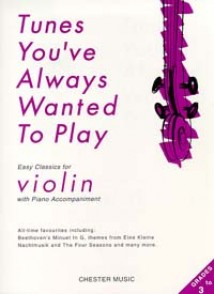 TUNES YOU'VE ALWAYS WANTED TO PLAY VIOLON
