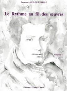 JEGOUX-KRUG L. RYTHME AU FIL DES OEUVRES VOL 7