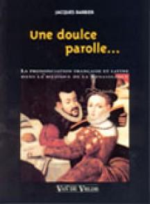 BARBIER J. UNE DOULCE PAROLLE...