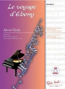 CIESLA A. LE VOYAGE D'EBONY VOL 2 CLARINETTE