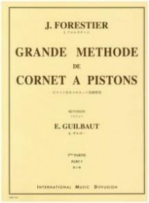 FORESTIER J. GRANDE METHODE DE CORNET A PISTONS VOL 3