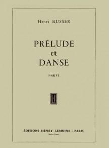 BUSSER H. PRELUDE ET DANSE HARPE