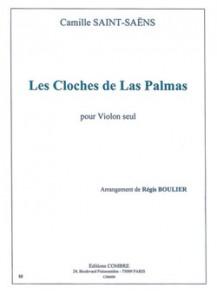 SAINT-SAENS C. LES CLOCHES LAS PALMAS VIOLON SOLO