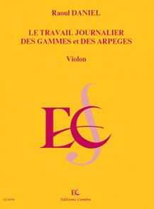 DANIEL R. TRAVAIL JOURNALIERS DES GAMMES ET ARPEGES VIOLON