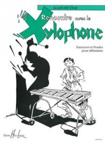 HUTEAU A. RENCONTRE AVEC LE XYLOPHONE