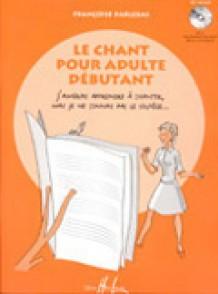 PARLEBAS F. LE CHANT POUR ADULTE DEBUTANT