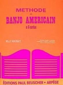 MAURAY B. METHODE DE BANJO AMERICAIN 5 CORDES