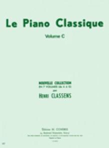 CLASSENS H. LE PIANO CLASSIQUE VOL C