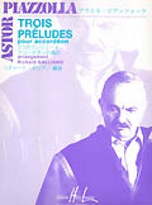 PIAZZOLLA A. PRELUDES (3) ACCORDEON