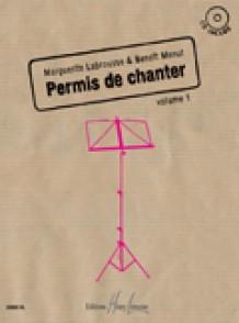 LABROUSSE M./MENUT B. PERMIS DE CHANTER VOL 1