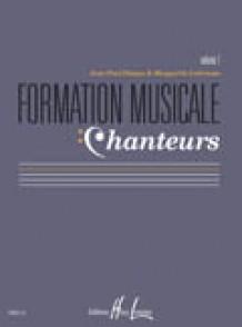 DESPAX J.P./LABROUSSE M. FORMATION MUSICALE CHANTEURS VOL 1