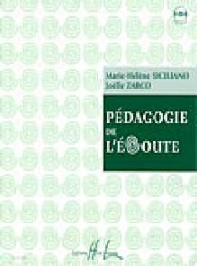 SICILIANO M.H./ZARCO J. PEDAGOGIE A L'ECOUTE