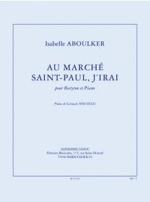 ABOULKER I. AU MARCHE SAINT-PAUL, J'IRAI VOIX
