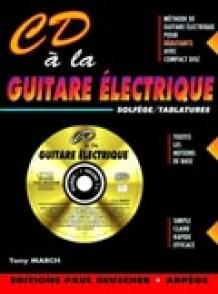 MARCH T. CD A LA GUITARE ELECTRIQUE