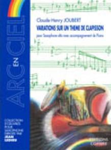 JOUBERT C.H. VARIATIONS SUR UN THEME DE CLAPISSON SAXO MIB