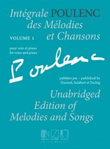 POULENC F. INTEGRALES DES MELODIES ET CHANSONS VOL 1 CHANT