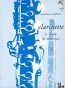 MARGO J.L. LA CLARINETTE A L'ECOLE DE MUSIQUE VOL 2