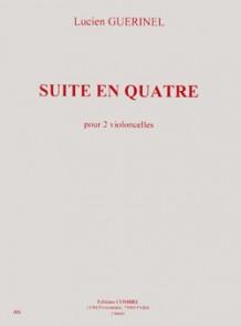 GUERINEL L. SUITE EN QUATRE VIOLONCELLES