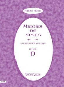 SEBOCK F. MIROIRS DE STYLES VOL D VIOLONS