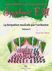 DRUMM S./ALEXANDER J.F. SYMPHONIC FM VOL 9 ELEVE PIANO