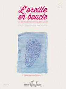 ZARCO J./ROUSSE V. L'OREILLE EN BOUCLE VOL 1