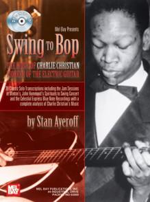CHRISTIAN C. SWING TO BOP MUSIC