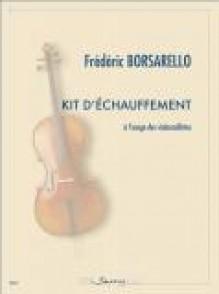 BORSARELLO F. KIT D'ECHAUFFEMENT VIOLONCELLE