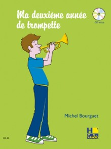BOURGUET M. MA DEUXIEME ANNEE DE TROMPETTE
