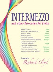 INTERMEZZO AND OTHER FAVOURITES FOR VIOLIN