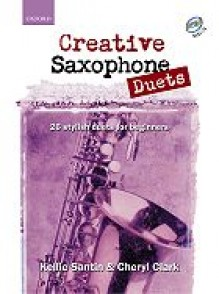 SANTIN K./CLARK C. CREATIVE SAXOPHONE DUETS