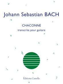 BACH J.S. CHACONNE GUITARE