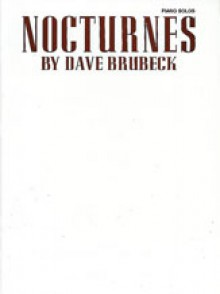 BRUBECK D. NOCTURNES PIANO