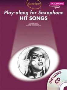 GUEST SPOT HIT SONGS PLAY-ALONG FOR SAXO ALTO