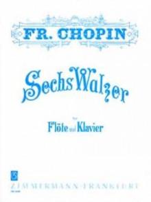 CHOPIN F. VALSES FLUTE