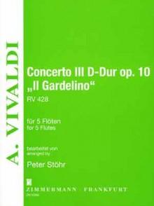 VIVALDI A. CONCERTO IL GARDELINO OP 10 5 FLUTES