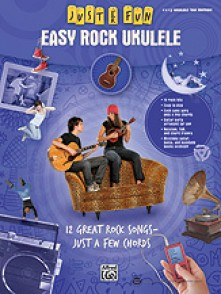 JUST FOR FUN: EASY ROCK UKULELE