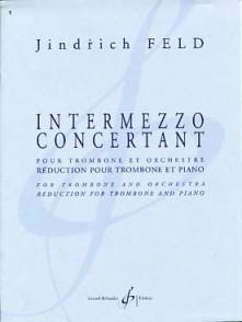 FELD J. INTERMEZZO CONCERTANT TROMBONE