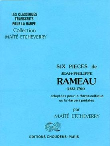 RAMEAU J.P. SIX PIECES HARPE