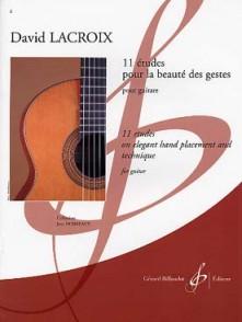 LACROIX D. 11 ETUDES POUR LA BEAUTE DES GESTES GUITARE