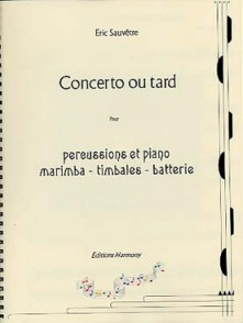 SAUVETRE E. CONCERTO  OU TARD PERCUSSIONS