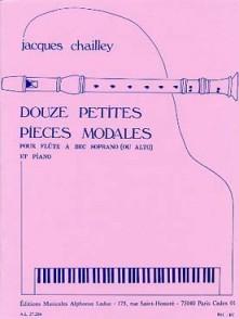 CHAILLEY J. DOUZE PETITES PIECES MODALES FLUTE SOPRANO OU ALTO
