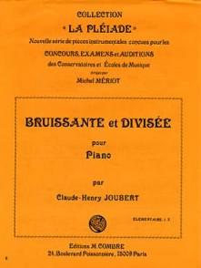 JOUBERT C.H. BRUISSANTE ET DIVISEE PIANO