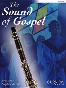 THE SOUND OF GOSPEL CLARINETTE