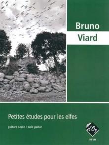 VIARD B. PETITES ETUDES POUR LES ELFES GUITARE